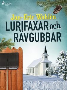 Lurifaxar och rävgubbar (e-bok) av Jan-Eric Wah
