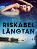 Riskabel längtan - erotisk novell