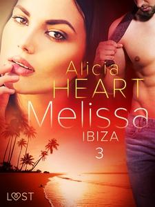 Melissa 3: Ibiza - erotisk novell (e-bok) av Al