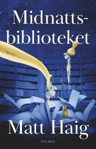 Midnattsbiblioteket (e-bok) av Matt Haig
