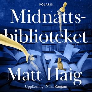 Midnattsbiblioteket (ljudbok) av Matt Haig