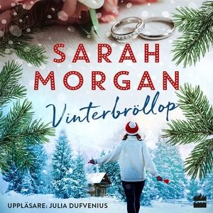 Vinterbröllop (ljudbok) av Sarah Morgan