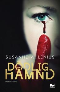 Dödlig hämnd (e-bok) av Susanne Ahlenius