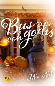 Bus och godis (e-bok) av Mia Ahl