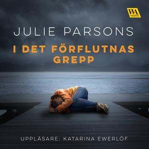 I det förflutnas grepp (ljudbok) av Julie Parso