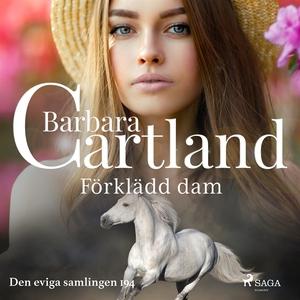 Förklädd dam (ljudbok) av Barbara Cartland