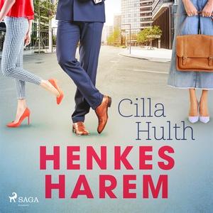 Henkes harem (ljudbok) av Cilla Hulth