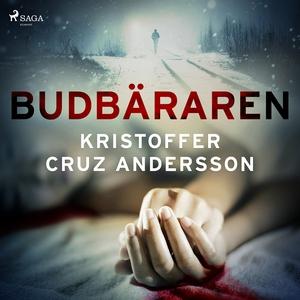 Budbäraren (ljudbok) av Kristoffer Cruz Anderss