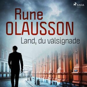 Land, du välsignade (ljudbok) av Rune Olausson