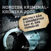 Brutalt rån i Grebbestad gav 41 års fängelse