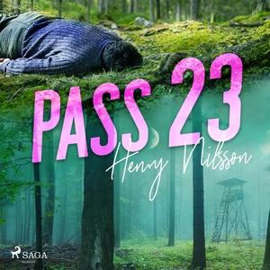 Pass 23 (ljudbok) av Henry Nilsson