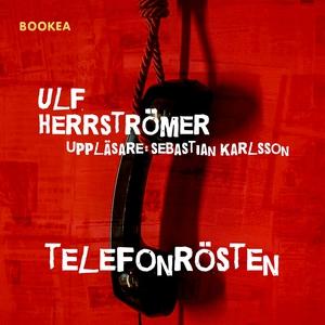 Telefonrösten (ljudbok) av Ulf Herrströmer