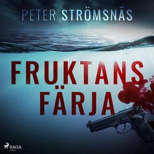 Fruktans färja (ljudbok) av Peter Strömsnäs