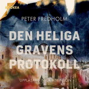 Den heliga gravens protokoll (ljudbok) av Peter