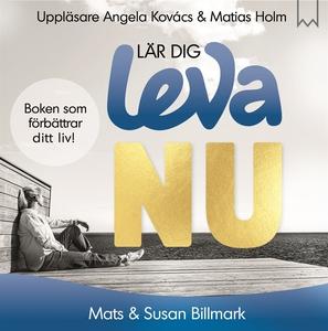 Lär dig leva NU (ljudbok) av Susan Billmark, Ma