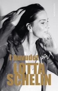 I huvudet på Lotta Schelin (e-bok) av Lotta Sch