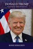 Donald Trump - en synnerligen amerikansk president