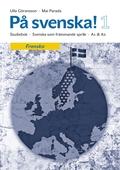 På svenska! 1 studiebok franska