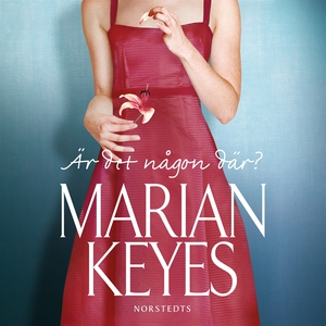 Är det någon där? (ljudbok) av Marian Keyes