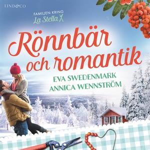 Rönnbär och romantik (ljudbok) av Annica Wennst