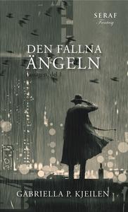 Den fallna ängeln (e-bok) av Gabriella p. Kjeil