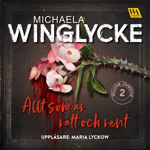 Allt som är rätt och rent (ljudbok) av Michaela