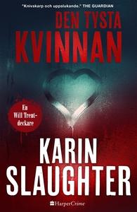 Den tysta kvinnan (e-bok) av Karin Slaughter
