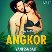 Angkor osat 1–3: eroottinen novellikokoelma