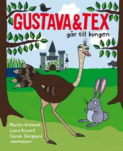 Gustava & Tex går till kungen (e-bok) av Martin