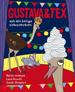 Gustava & Tex och den heliga cirkusstrutsen (e-