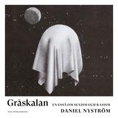 Gråskalan: En essä om sexism och rasism