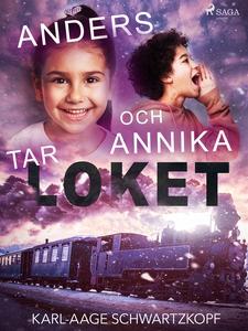 Anders och Annika tar loket (e-bok) av Karl-Aag