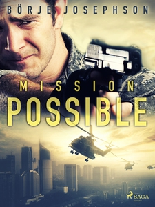 Mission possible (e-bok) av Börje Josephson