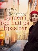 Damen i röd hatt på Epas bar