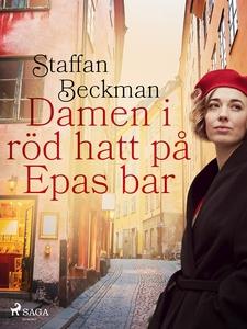 Damen i röd hatt på Epas bar (e-bok) av Staffan