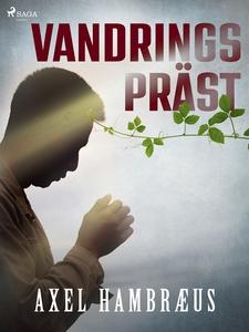 Vandringspräst (e-bok) av Axel Hambræus