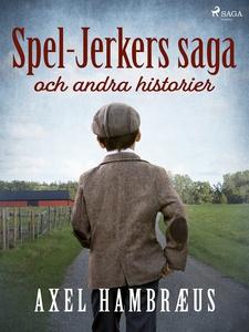 Spel-Jerkers saga och andra historier (e-bok) a