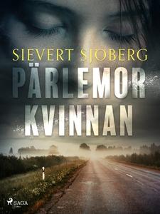 Pärlemorkvinnan (e-bok) av Sievert Sjöberg