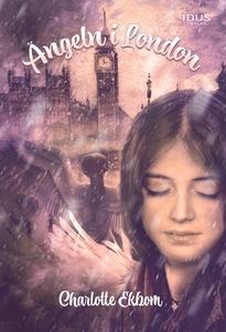 Ängeln i London (e-bok) av Charlotte Ekbom