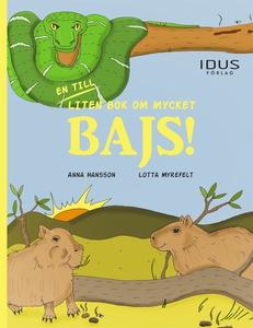 En till liten bok om mycket bajs! (e-bok) av An