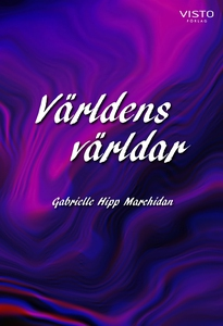 Världens världar (e-bok) av Gabrielle Hipp Marc