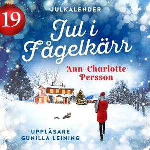 Jul i Fågelkärr - Lucka 19 (ljudbok) av Ann-Cha