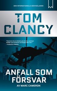 Anfall som försvar (e-bok) av Tom Clancy, Marc