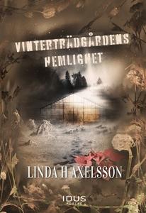 Vinterträdgårdens hemlighet (e-bok) av Linda Hj