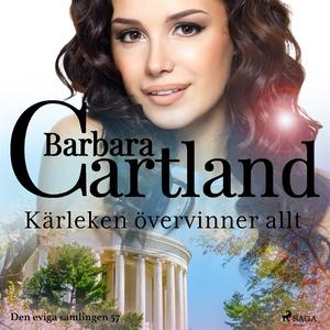 Kärleken övervinner allt (ljudbok) av Barbara C
