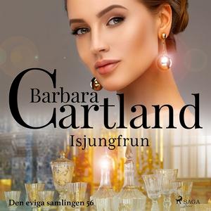 Isjungfrun (ljudbok) av Barbara Cartland