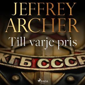 Till varje pris (ljudbok) av Jeffrey Archer