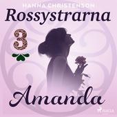 Rossystrarna del 3: Amanda