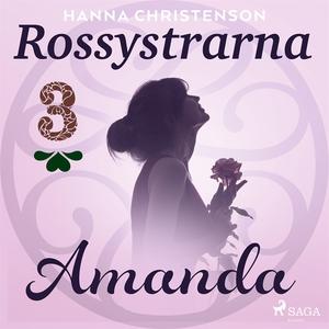 Rossystrarna del 3: Amanda (ljudbok) av Hanna C