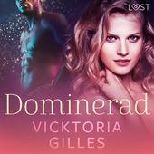 Dominerad - erotisk novell